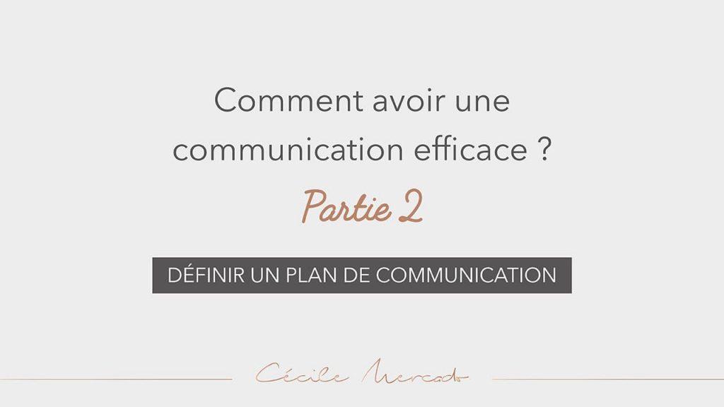 Définir un plan de communication
